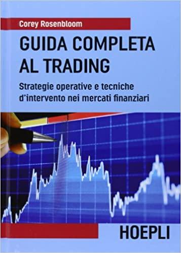 Guida completa al Trading - di Corey Rosenbloom - Copertina
