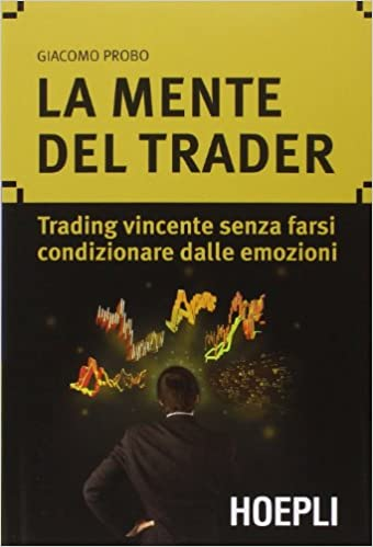 La mente del Trader - di Giacomo Probo - copertina