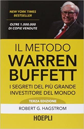 Il metodo Warren Buffett - di R. G. Hagstrom - copertina